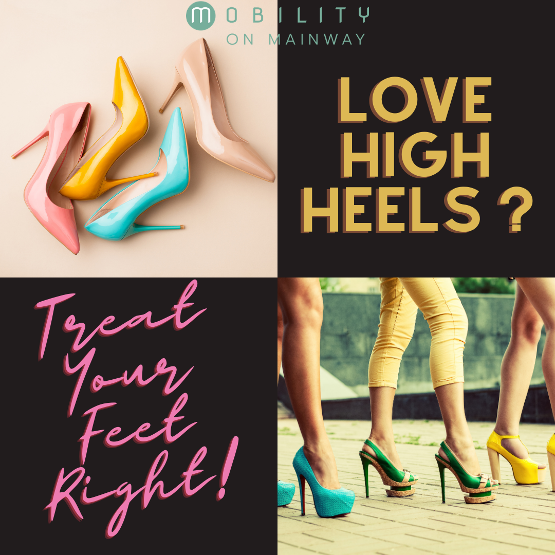 Love High Heels? Treat Your Feet Right. Elevating the Discussion
